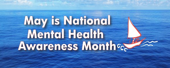 May is National Mental Health Awareness Month