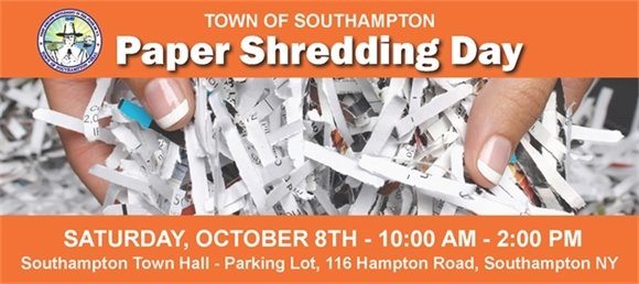 Paper Shredding Day Saturday, October 8th - 10:00 AM - 2:00 PM