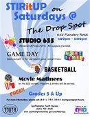 STIRitUP on Saturdays at the Drop Spot