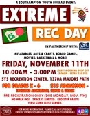 November 11th Extreme Rec Day at SYS in Southampton