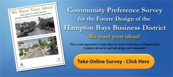 Survey:  Future Design Of The Hampton Bays Business District
