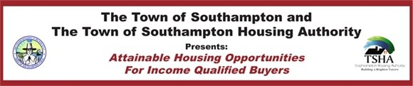 Town of Southampton & Housing Authority presents Attainable Housing Opportunities