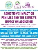 Addiction's Impact on Families and the Family's Impact on Addiction Training
