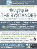 """Bringing In The Bystander: Teaching Bystanders How To Safely Intervene""."