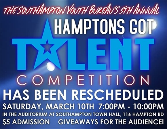 5th Annual Hamptons Got Talent Competition has been RESCHEDULED