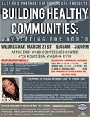 Building Healthy Communities: Advocating For Youth Conference: