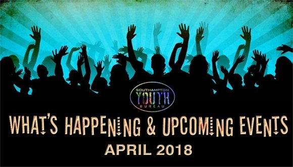 Youth Bureau - APRIL 2018 What's Happening