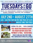 Tuesday – Tuesdays on the Go Trips (Only a few open slots left!)