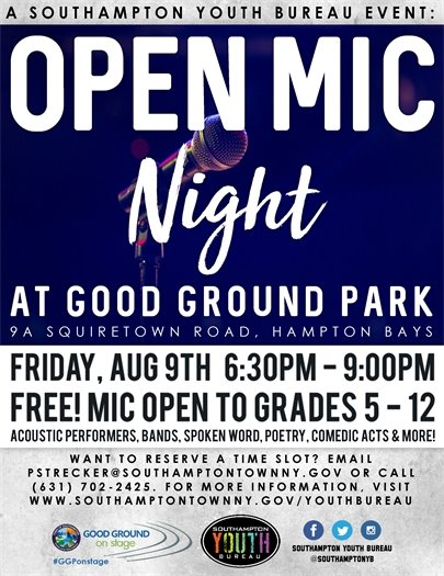 Open Mic Night at Good Ground Park, 6:30PM