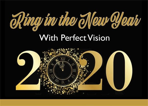 Ring in the New Year with Perfect Vision -2020