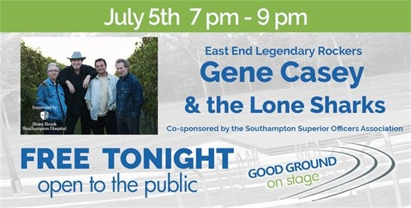 TONIGHT, July 5, at 7pm : Gene Casey and the Lone Sharks