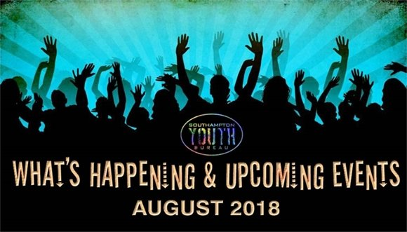 Youth Bureau - AUGUST 2018 What's Happening :)