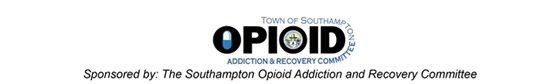 The Southampton Town Opioid Addiction Task Force