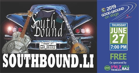 SOUTHBOUND COUNTRY BAND, 7PM - Thursday, June 27, 2019