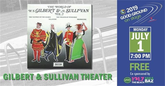 GILBERT & SULLIVAN THEATER, 7PM