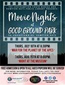 Movie Nights at Good Ground Park -