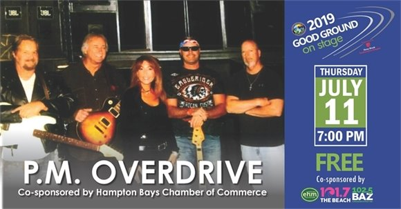 FREE Concert Thursday, July 11  - P.M. OVERDRIVE, 7PM