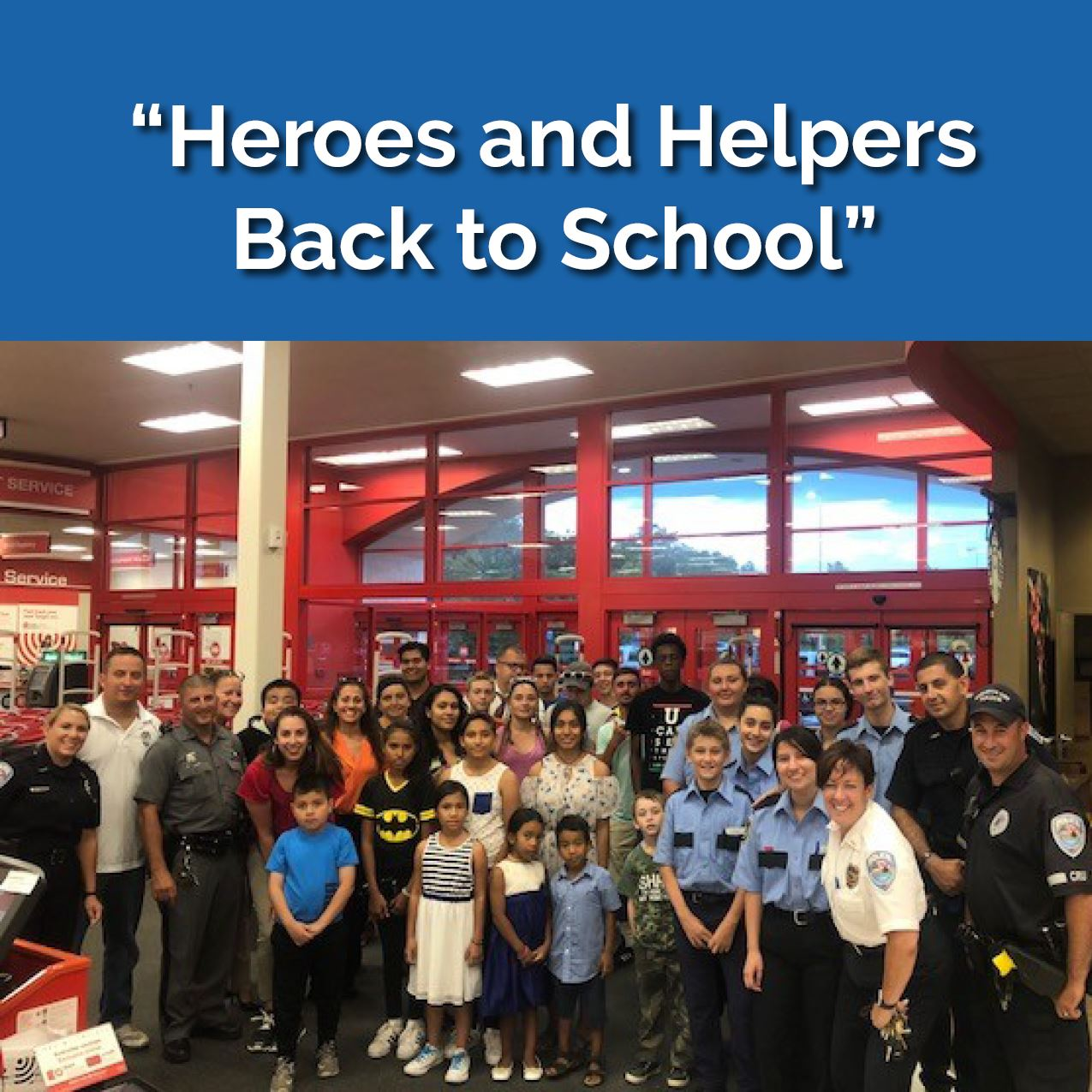 HEROES AND HELPERS -BACK TO SCHOOL