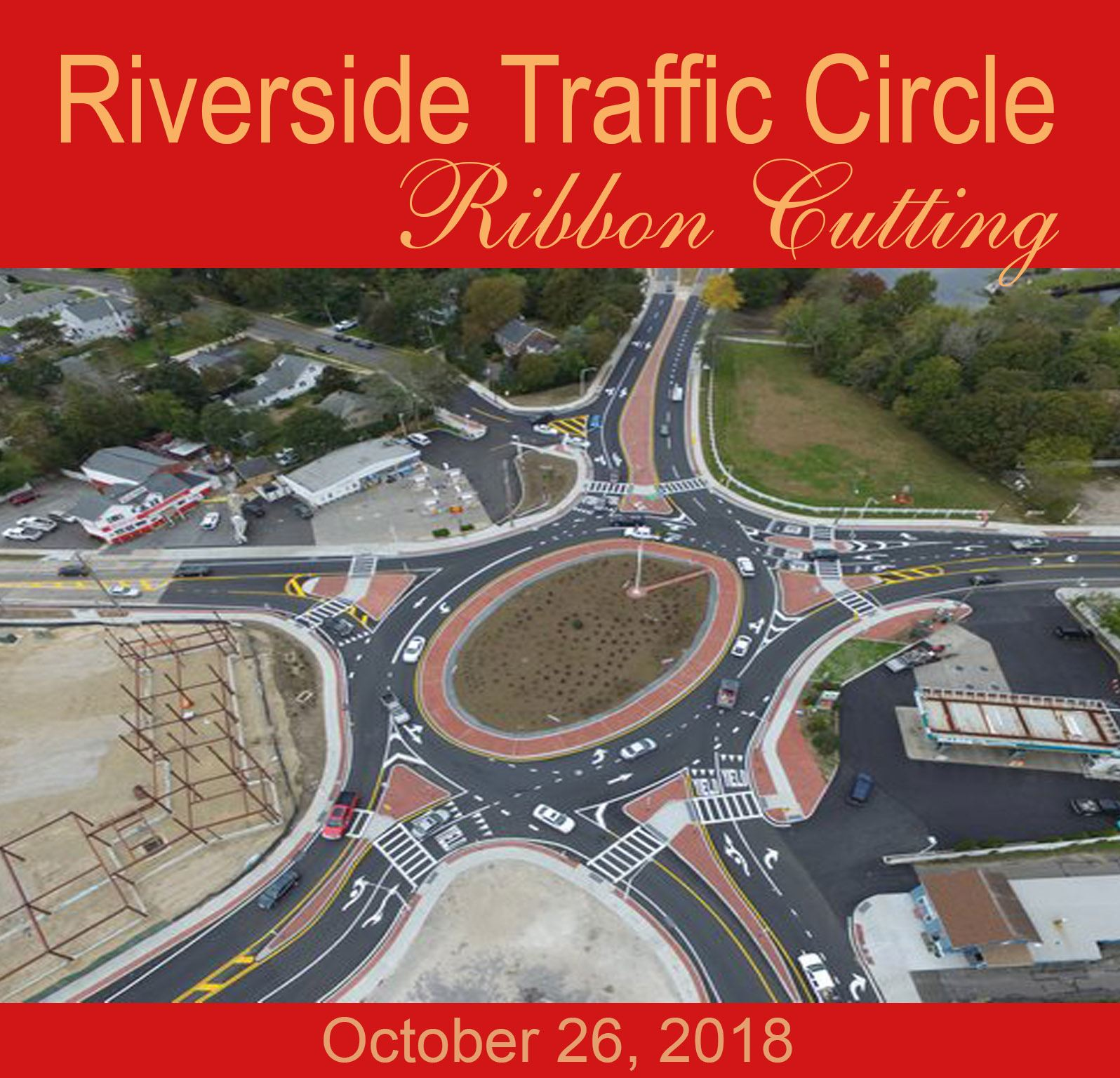 Riverside Traffic Circle Ribbon Cutting