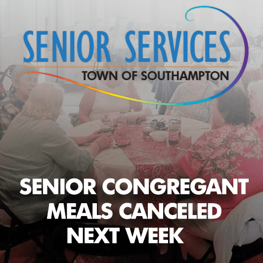 SENIOR CONGREGANT MEALS CANCELED NEXT WEEK